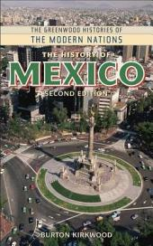 The History of Mexico, 2nd Edition: Second Edition, Edition 2