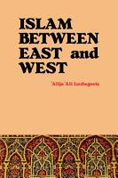 Islam Between East and West PDF