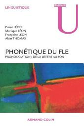 Phonétique du FLE: Prononciation : de la lettre au son