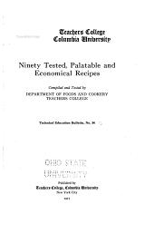 Ninety Tested: Palatable and Economical Recipes, Volume 34
