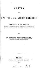 Kritik der Epheser- und Kolosserbriefe: auf Grund einer Analyse ihres Verwandtschaftsverhältnisses