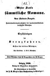 Erzählungen der Kreuzfahrer: Ein Roman .... ¬Die Verlobten, Bände 1-3