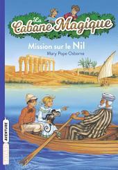 La cabane magique, Tome 46: Mission sur le Nil