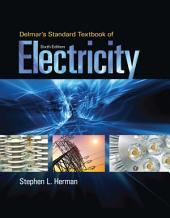 Delmar's Standard Textbook of Electricity: Edition 6