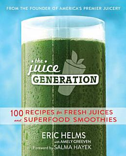 The Juice Generation Book