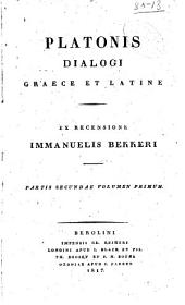 Platonis Dialogi graece et latine: Parmenides. Appendix: Apologia Socratis. Crito. lo Hippias minor. Hipparchus. Minos. Alicibiades II