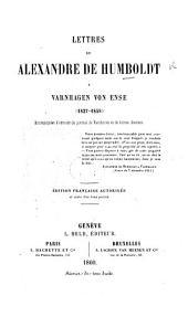 Lettres ... à Varnhagen von Ense (1827-1858) ... [Translated by C. F. Girard.] Édition Française autorisée, etc