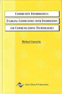 Community Informatics  Enabling Communities with Information and Communications Technologies PDF
