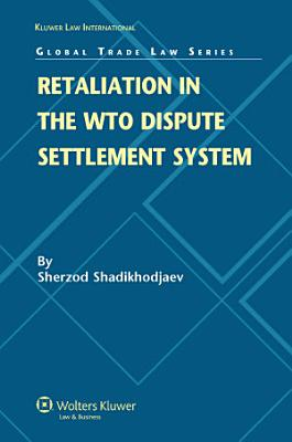 Retaliation in the WTO Dispute Settlement System PDF