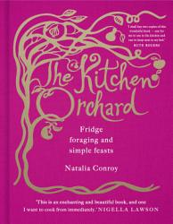 The Kitchen Orchard Book PDF