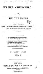 Ethel Churchill: Or, The Two Brides, Volume 1