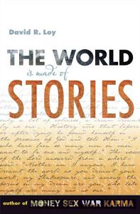 The World Is Made of Stories Book
