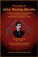 The Life of John Wesley Hardin PDF