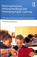 Reducing Teachers' Marking Workload and Developing Pupils' Learning