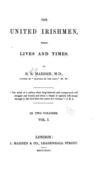 The United Irishmen  Their Lives and Times  v 1 2  The United Irishmen PDF