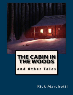 The Cabin In the Woods and Other Tales PDF