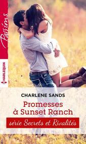 Promesses à Sunset Ranch: T3 - Sunset ranch