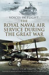 The Royal Naval Air Service During the Great War