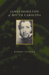 James Hamilton of South Carolina Book