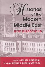 Histories of the Modern Middle East PDF