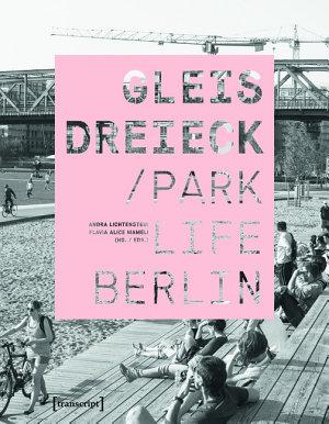 Gleisdreieck   Parklife Berlin PDF