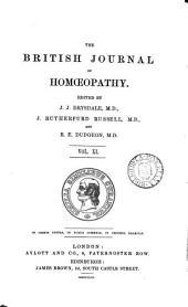 THE BRITISH JOURNAL OF HOMOEPATHY. VOL. XI