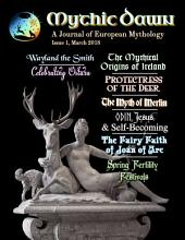 Mythic Dawn Issue 1: A Journal of European Mythology