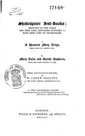 Shakespeare Jest-books: Reprints of the Early and Very Rare Jest-books Supposed to Have Been Used by Shakespeare