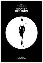 Fan Phenomena: Audrey Hepburn