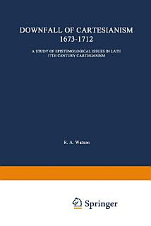 The Downfall of Cartesianism 1673   1712 Book