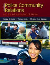 Police Community Relations and the Administration of Justice: Edition 9
