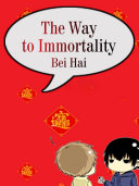 The Way to Immortality