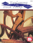 Mel Bay Presents Exploring the Folk Harp
