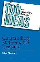 100 Ideas for Secondary Teachers  Outstanding Mathematics Lessons PDF