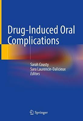 Drug Induced Oral Complications