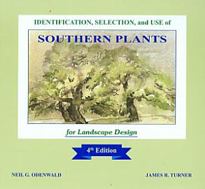 Identification  Selection  And Use Of Southern Plants For Landscape Design
