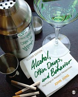 Alcohol  Other Drugs  and Behavior Book