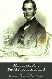 Memoirs of Rev. David Tappan Stoddard: Missionary to the Nestorians
