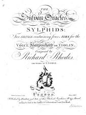 The Sylvan Oracles,&the Sylphids: Two Songs containing four Airs for the Voice, Harpsichord or Violin ... The Words by T. Noble