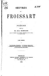 Oeuvres de Froissart: poésies, Volume1