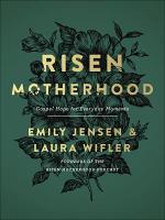 Risen Motherhood