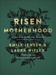 Risen Motherhood Book PDF