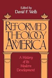 Reformed Theology In America