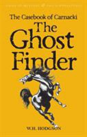 The Casebook of Carnacki the Ghost Finder PDF