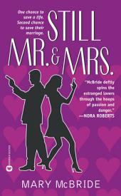 Still Mr. & Mrs.