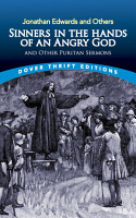 Sinners in the Hands of an Angry God and Other Puritan Sermons PDF