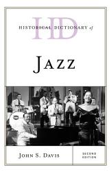 Historical Dictionary Of Jazz Book PDF