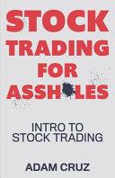 Stock Trading for Assholes PDF
