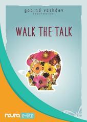 Walk the Talk - Happiness Inside (Snackbook)