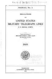 ...Regulations for United States Military Telegraph Lines: U. S. Signal Corps
